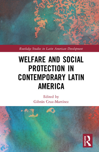 Welfare and Social Protection in Contemporary Latin America book cover