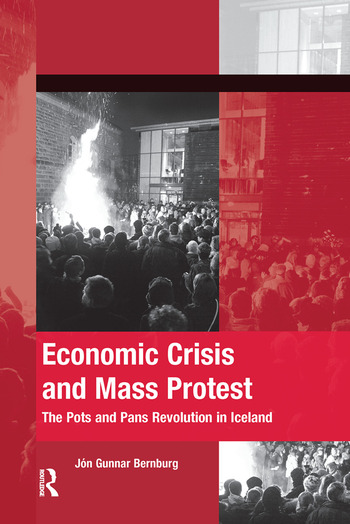 Economic Crisis and Mass Protest The Pots and Pans Revolution in Iceland book cover