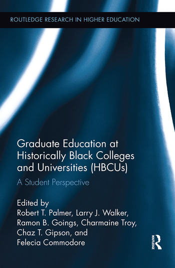 Graduate Education at Historically Black Colleges and Universities (HBCUs) A Student Perspective book cover