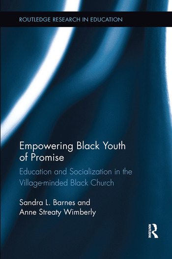 Empowering Black Youth of Promise Education and Socialization in the Village-minded Black Church book cover