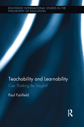 Teachability and Learnability Can Thinking Be Taught? book cover