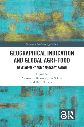 Geographical Indication and Global Agri-Food Development and Democratization book cover