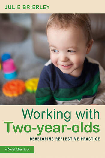 Working with Two-year-olds Developing Reflective Practice book cover