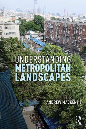 Understanding Metropolitan Landscapes book cover