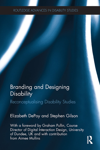 Branding and Designing Disability Reconceptualising Disability Studies book cover