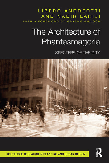 The Architecture of Phantasmagoria Specters of the City book cover