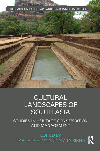 Cultural Landscapes of South Asia Studies in Heritage Conservation and Management book cover