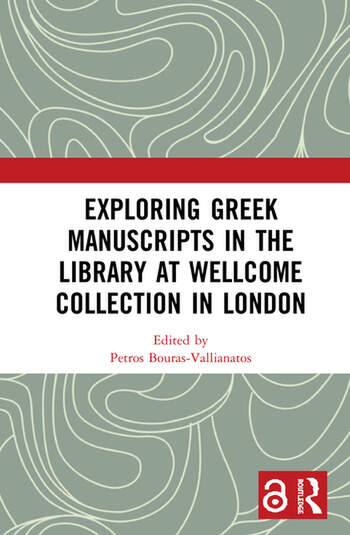 Exploring Greek Manuscripts in the Library at Wellcome Collection in London (Open Access) book cover