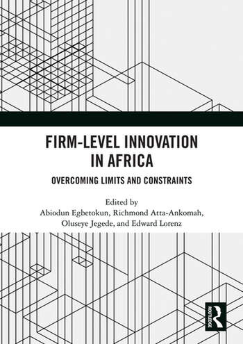 Firm-Level Innovation In Africa Overcoming Limits and Constraints book cover