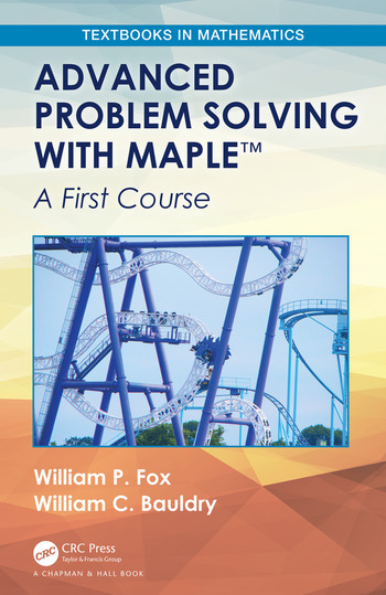 Advanced Problem Solving with Maple A First Course book cover