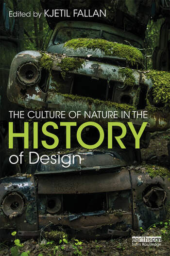 The Culture of Nature in the History of Design book cover