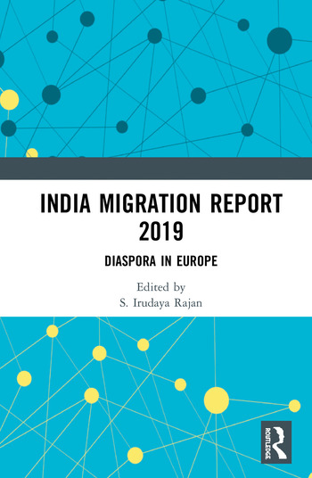 India Migration Report 2019 Diaspora in Europe book cover