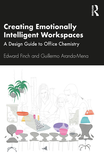 Creating Emotionally Intelligent Workspaces A design guide to office chemistry book cover