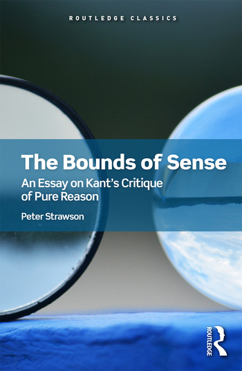 The Bounds of Sense An Essay on Kant's Critique of Pure Reason book cover
