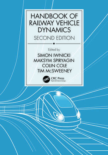 Handbook of Railway Vehicle Dynamics, Second Edition book cover