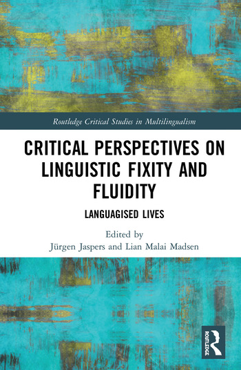 Critical Perspectives on Linguistic Fixity and Fluidity Languagised Lives book cover