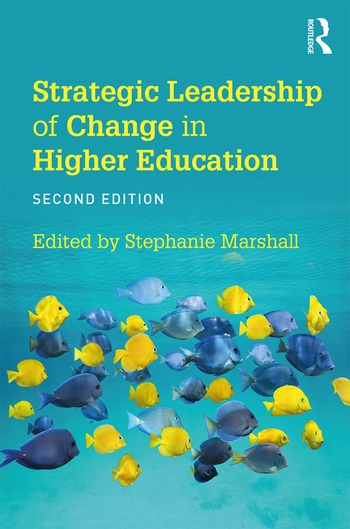 Strategic Leadership of Change in Higher Education What's New? book cover