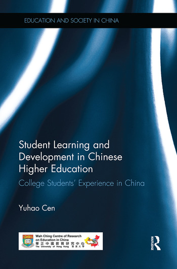 Student Learning and Development in Chinese Higher Education College students' experience in China book cover