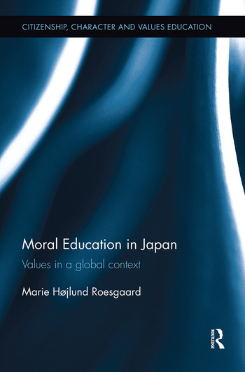 Moral Education in Japan Values in a global context book cover