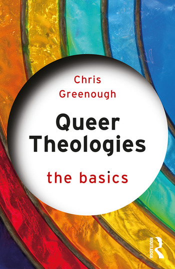 Queer Theologies: The Basics book cover