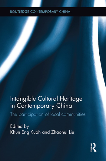 Intangible Cultural Heritage in Contemporary China The participation of local communities book cover