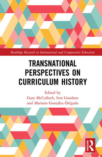 Transnational Perspectives on Curriculum History book cover