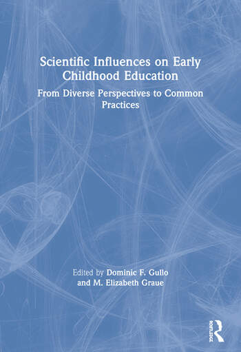The Sciences of Early Childhood Education From Diverse Perspectives to Common Practice book cover