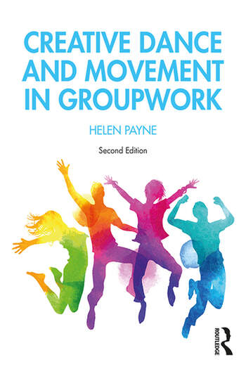 Creative Dance and Movement in Groupwork book cover