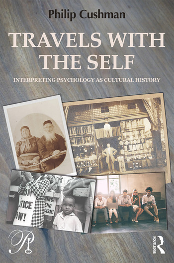Travels with the Self Interpreting Psychology as Cultural History book cover