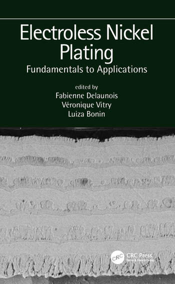 Electroless Nickel Plating: Fundamentals to Applications book cover