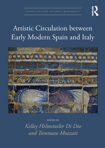 Artistic Circulation Between Early Modern Spain and Italy book cover