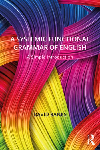 A Systemic Functional Grammar of English A Simple Introduction book cover