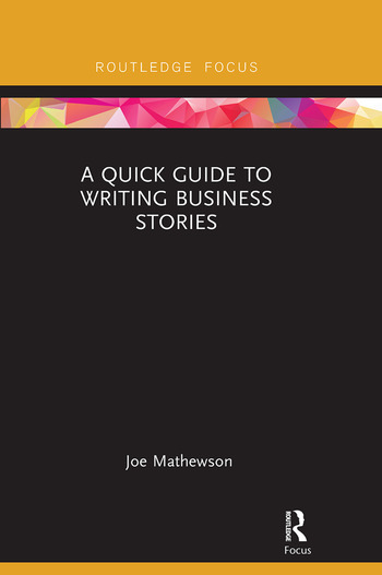 A Quick Guide to Writing Business Stories book cover
