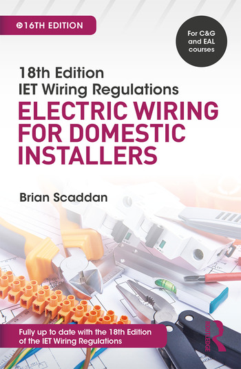iet wiring regulations electric wiring for domestic installers rh crcpress com domestic wiring regulations in france domestic wiring regs uk