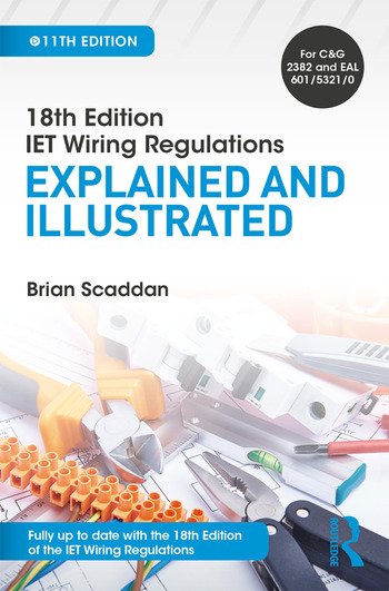 IET Wiring Regulations: Explained and Illustrated book cover