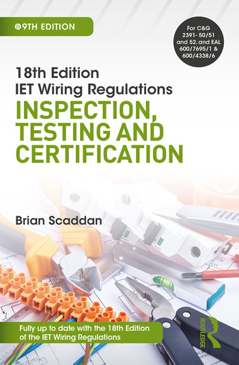 IET Wiring Regulations: Inspection, Testing and Certification book cover