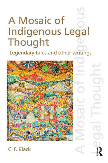 A Mosaic of Indigenous Legal Thought Legendary Tales and Other Writings book cover