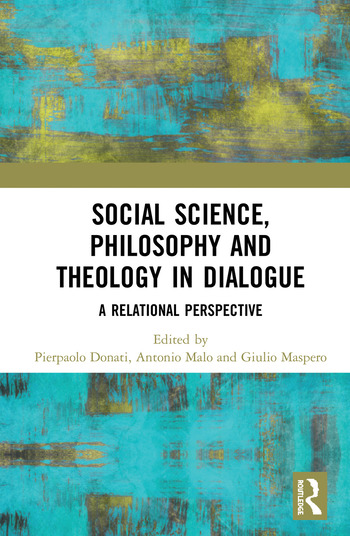 Social Science, Philosophy and Theology in Dialogue A Relational Perspective book cover