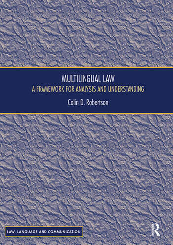 Multilingual Law A Framework for Analysis and Understanding book cover