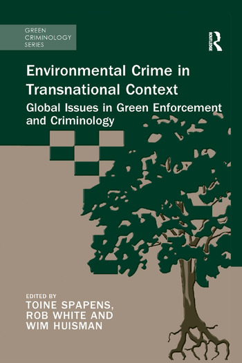 Environmental Crime in Transnational Context Global Issues in Green Enforcement and Criminology book cover
