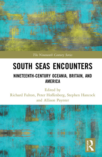 South Seas Encounters Nineteenth-Century Oceania, Britain, and America book cover