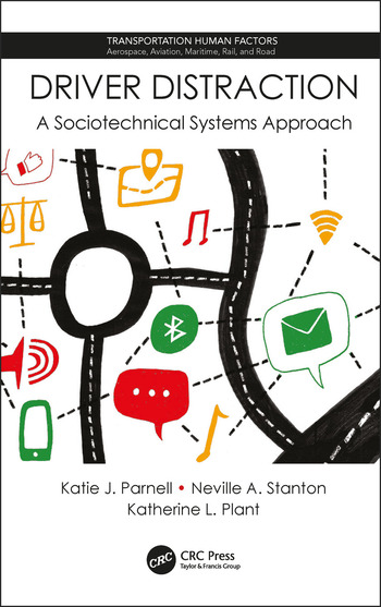 Driver Distraction A Sociotechnical Systems Approach book cover