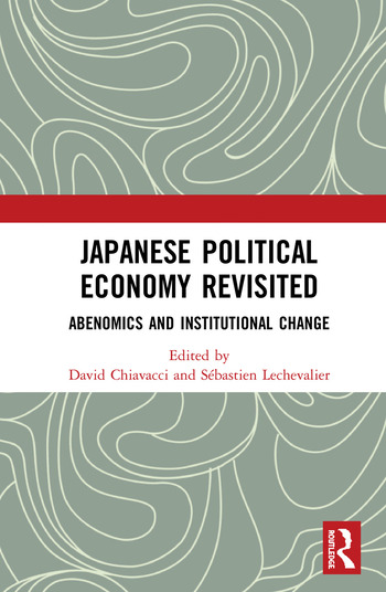Japanese Political Economy Revisited Abenomics and Institutional Change book cover