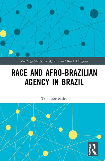 Race and Afro-Brazilian Agency in Brazil book cover