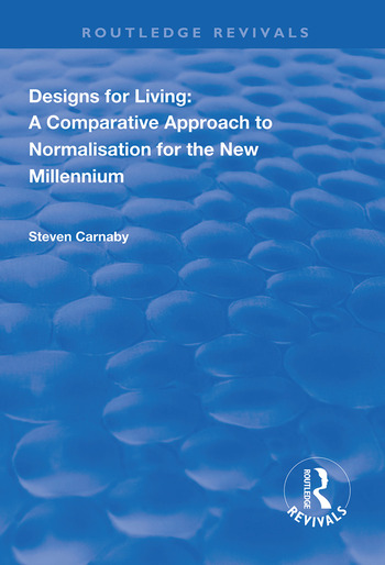 Designs for Living A Comparative Approach to Normalisation for the New Millennium book cover