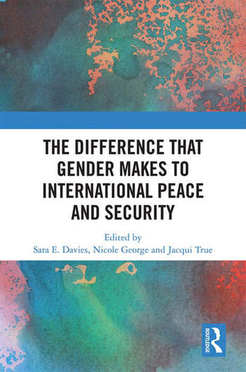The Difference that Gender Makes to International Peace and Security book cover