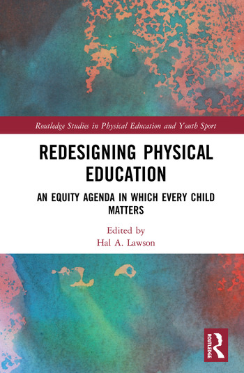 Redesigning Physical Education An Equity Agenda in Which Every Child Matters book cover