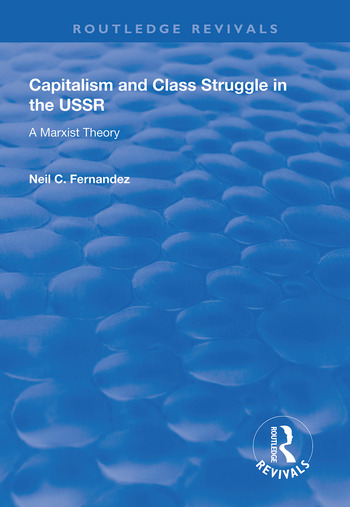 Capitalism and Class Struggle in the USSR A Marxist Theory book cover