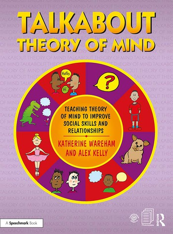 Talkabout Theory of Mind Teaching Theory of Mind to Improve Social Skills and Relationships book cover