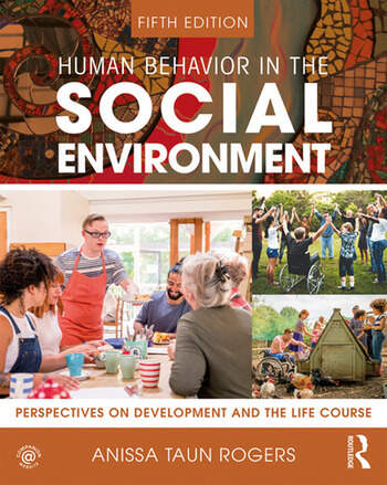 Human Behavior in the Social Environment Perspectives on Development and the Life Course book cover